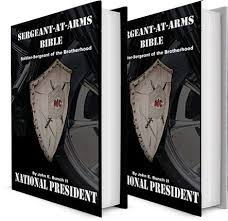 Sergeant at Arms Bible written by John E. Bunch II, 'Black Dragon' former National President of the Mighty Black Sabbath MC Nation