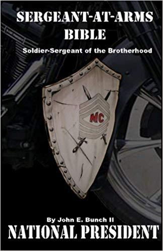 Sergeant at Arms Bible by John E. 'Black Dragon'Bunch II