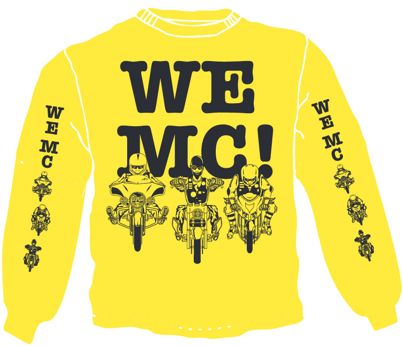 The WE MC shirts = The MC is Not About I.