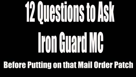 12 Questions to Ask Iron Guard MC