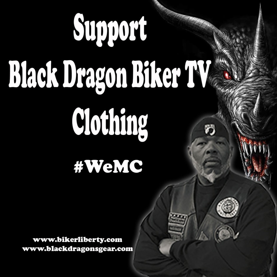 support Black Dragon Biker TV clothing visit our website www.blackdragonsgear.com